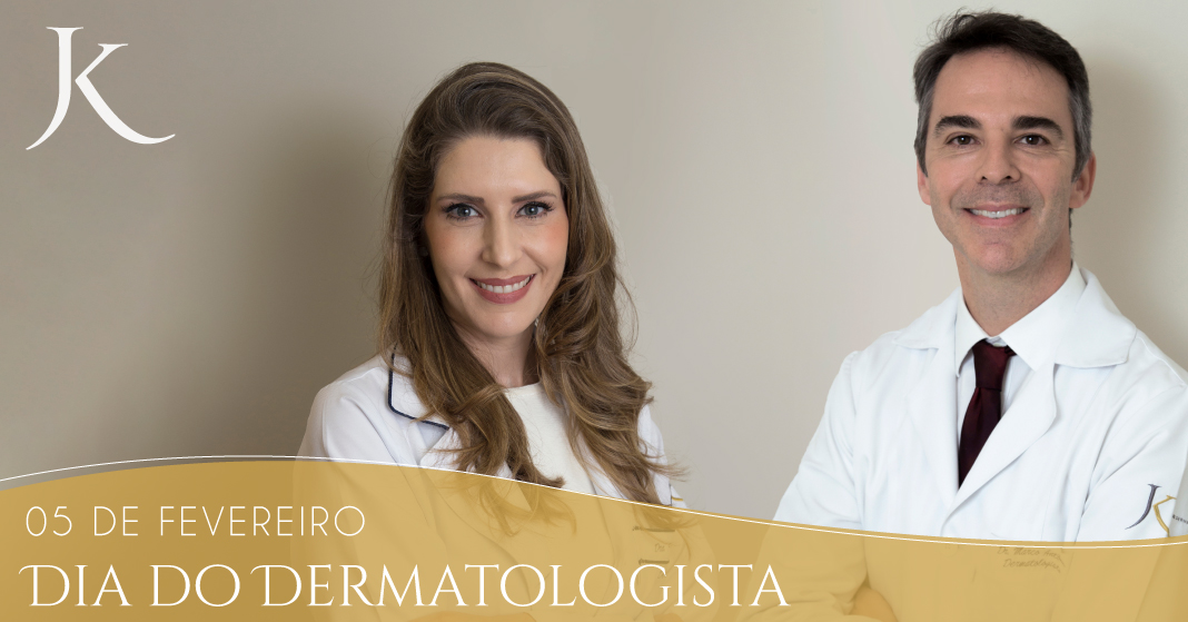 Dia do Dermatologista - JK Dermatologia