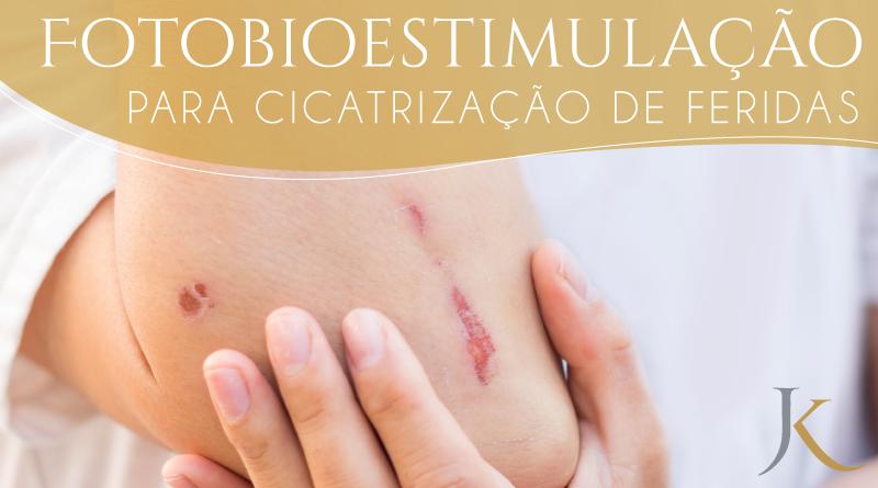 Fotobioestimulação para cicatrização de feridas - JK Dermatologia