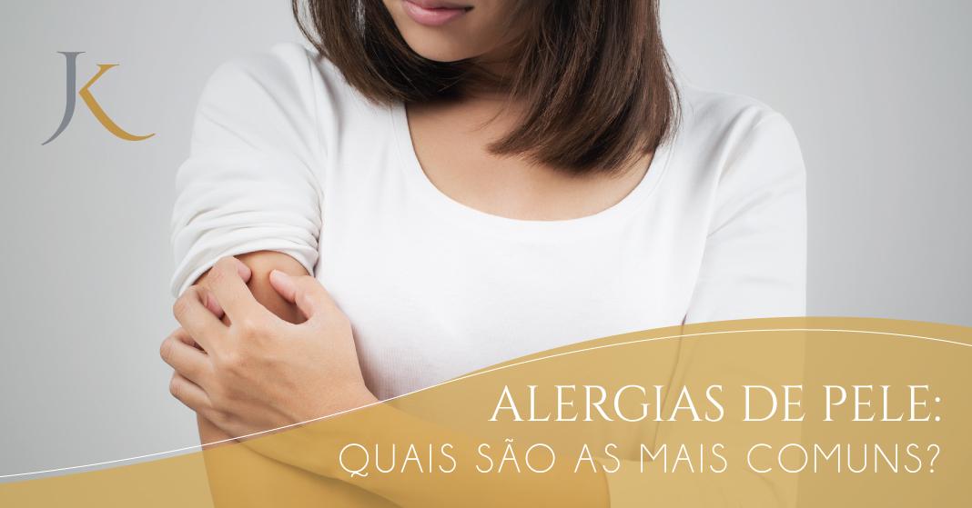 Dia do Combate à Alergia | Quais são as alergias de pele mais comuns? - JK Dermatologia