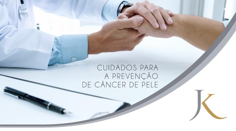 Cuidados para a Prevenção de Câncer de Pele - JK Dermatologia